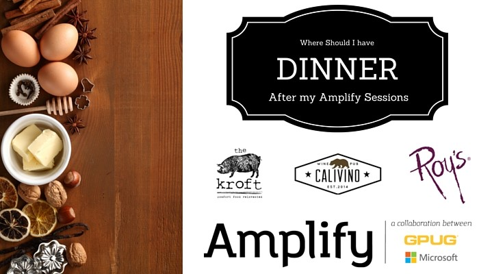Where Should I have Dinner After my Amplify Sessions on May 24th?